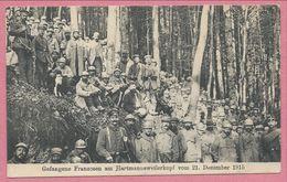 68 - HARTMANNSWEILERKOPF - VIEIL ARMAND - Gefangene Franzosen - Prisonniers Français - 21 Dezember 1915 - Feldpost - Non Classés