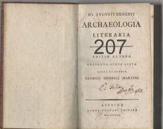 IO. AVGVSTI ERNESTI / ARCHAEOLOGIA LITERARIA (1790) - Books, Magazines, Comics