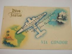 """C.P.A.- Publicité Transport Aérien """"Via Condor"""" LUFTHANSA - Boas Festas - 1938 - SPL (N42) - 1919-1938: Fra Le Due Guerre"""