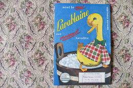 BUVARD PUBLICITAIRE = SEUL LE VRAI LAVABLAINE EST VRAIMENT LAVABLE  (CANARD)   / H51 - Animals