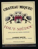 Etiquette Vin Chateau Miqueu Haut Medoc  Laurent Bertin Propriétaire - Bordeaux