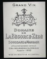Etiquette Vin   Domaine De Labegorce-zedé Soussans & Margaux  Cru Bourgeois 1952  Haut Medoc - Bordeaux