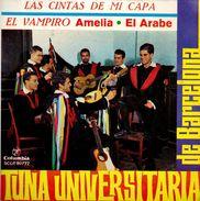 SINGLE TUNA UNIVERSITARIA DE BARCELONA  LAS CINTAS DE MI CAPA EL VAMPIRO AMELIA EL ARABE - Discos De Vinilo