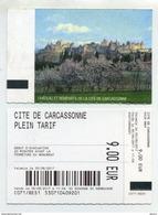 Ticket D´entrée / Entrance Ticket / Entreebewijs - Cité De Carcassonne - Château-fort Remparts Castel Schloss Castello - Tickets D'entrée