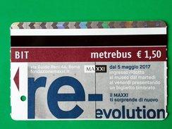 RE-EVOLUTION BIGLIETTO BIT TICKET METREBUS ROMA  MAXXI MUSEUM ROME - Europa
