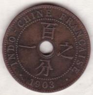 Indochine Française. 1 Cent 1903 A. Bronze - Colonies