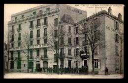 GUERRE 14/18 - HOPITAL TEMPORAIRE N°43 VICHY (ALLIER) - HOTELS DES PYRENEES ET MAGENTA - Guerre 1914-18