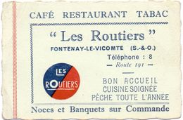 Visitekaartje - Carte Visite - Café Restaurant Tabac - Les Routiers - Fontenay Le Vicomte - Cartes De Visite