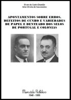PORTUGAL & COLONIES, Apontamentos Sobre Erros E Variedades De Portugal E Colónias, By A. De Castro Brandão - Errors, Freaks & Oddities (EFO)