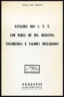 PORTUGAL, Estações Dos C.T.T. Com Marca De Dia, Registos, Encomendas E Valores Declarados 1979, By Paulo Barata - Storia Postale