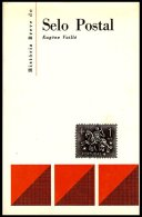 GENERAL, História Breve Do Selo Postal, By Eugène Vaillé - 1853 : D.Maria