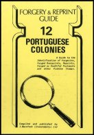 PORTUGAL & COLONIES, Portuguese Colonies Forgery & Reprint Guide, By John Barefoot - 1853 : D.Maria