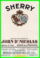 BODEGAS  JOHN Dº NICOLAS  JEREZ DE LA FRONTARA - Etiquetas