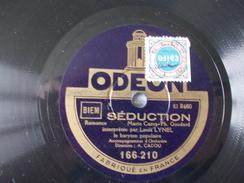 78T - Conchita Et Séduction Par Louis Lynel - 78 G - Dischi Per Fonografi