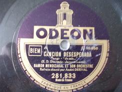 78T - Sin Palabras Et Cancion Desesperada Par Ramon Mendizabal - 78 G - Dischi Per Fonografi