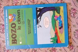 BOZO LE CLOWN  (1 Disque 45 Tours + 1 Livre De Bande Dessinée Avec Histoire)   / J 2 - Disques & CD