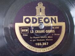 78T - Le Comte De Luxembourg Et La Chauve Souris Par Dajos Bella - 78 G - Dischi Per Fonografi