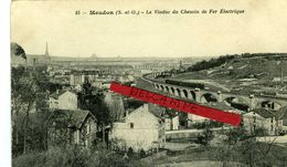 MEUDON- Le Viaduc Du Chemin De Fer Electrique - Meudon