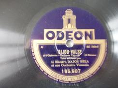 78T - Sur Le Danube Au Clair De Lune Et Bijou Valse Par Dajos Bella - 78 G - Dischi Per Fonografi