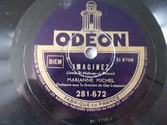 78T - En Tournant Le Coin De La Rue Et Imaginez Par Marianne Michel - 78 G - Dischi Per Fonografi