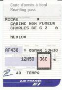 Carte D'accès / Carte D'embarquement / AIR FRANCE - Charles De Gaulle =) MEXICO - Europe