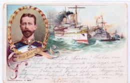ALTE Litho- AK  Großadmiral Heinrich Von Preußen Mit Deutschen Kriegsschiffen - Gelaufen 1898 - Guerra