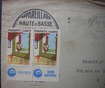 1947 Deux Vignettes Tuberculose Gibbs Propreté Savon Dentifrice Sur Lettre De Chalon Sur Saone Pour Rosans - Commemorative Labels