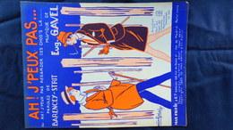 PARTITION MUSICALE- AH! J' PEUX PAS-BARENCEY STRIT-EUGENE GAVEL-MAX ESCHIG PARIS 1929 - Scores & Partitions
