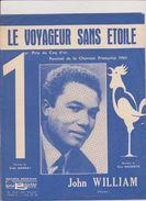 (GB17) Le Voyageur Sans étoile , JOHN WILLIAM , 1 Prix Du Coq D'or , Festival 1961 - Partitions Musicales Anciennes