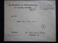 BRIEF VAN DE ZIVILVERWALTUNG PROVINZ ANTWERPEN 17-4-16 MET SLUITCENSUUR DER PRASIDENT DER ZIVILVERWALTUNG FUR DIE PROVIN - Weltkrieg 1914-18