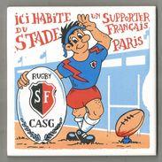 Sur CARRELAGE , Sports , Rugby , Ici Habite Un Supporteur Du STADE FRANCAIS , Paris   , 15 X 15 , Frais Fr : 4.25 E - Advertising (Porcelain) Signs