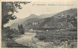 ALBERTVILLE -Conflans Et Pont Du Chemin De Fer (cachet Du 107 Régiment D'infanterie Au Dos De La Carte). - Albertville