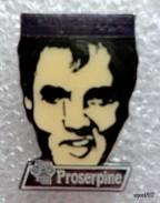 Pin´s Proserpine  ELVIS PRESLEY - Berühmte Personen