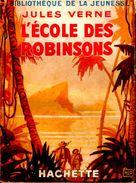 Jules Verne - L´école Des Robinsons - Bibliothèque De La Jeunesse - ( 1941 ) . - Bücher, Zeitschriften, Comics