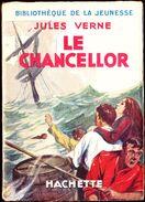 Jules Verne - Le Chancellor - Bibliothèque De La Jeunesse - ( 1934 ) . - Bücher, Zeitschriften, Comics