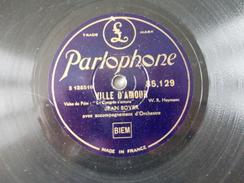 78T - Serait Ce Un Rêve, Un Joli Rêve Et Ville D'amour Par Lilian Harvey Et Jean Boyer - 78 G - Dischi Per Fonografi