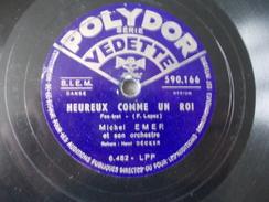 78T - Mayoumba Et Heureux Comme Un Roi Par Michel Emer - 78 G - Dischi Per Fonografi