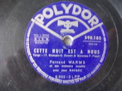 78T - Le Petit Bal Du Samedi Soir Et Cette Nuit Est à Nous Par Fernand Warms - 78 G - Dischi Per Fonografi