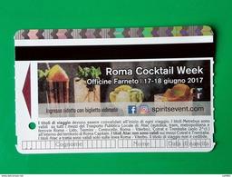 ROMA COCKTAIL WEEK BIGLIETTO BIT TICKET METREBUS ROMA - Europa