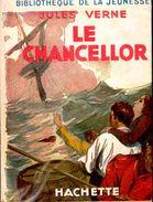 Jules Verne - Le Chancellor - Bibliothèque De La Jeunesse - ( 1948 ) . - Bücher, Zeitschriften, Comics
