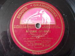 78T - La Femme à Barbe Et Ma Femme Est Morte Par Bordas - 78 G - Dischi Per Fonografi