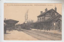 RT30.215  PONT-DE-BRIQUES LA GARE AVEC TRAIN. ENVIRONS DE BOULOGNE- MER..PAS DE CALAIS - Gares - Avec Trains
