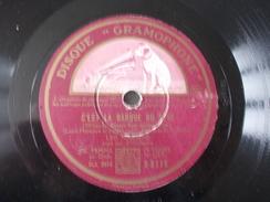 78T - Un Soir Et Puis Toujours Et C'est La Barque Du Rêve Par Leo Marjane - 78 Rpm - Gramophone Records