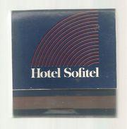 Tabac , Boite, Pochette  D'ALLUMETTES, 2 Scans, HOTEL SOFITEL , Cigarettes DUNHILL - Boites D'allumettes