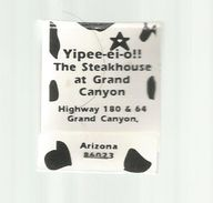 Tabac , Boite, Pochette D'ALLUMETTES, 2 Scans, YIPEE-EI-O !! , The Steackhouse , Grand Canyon , Arizona, Etats Unis - Boites D'allumettes