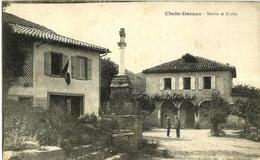 02 - CPA - CHEIN-DESSUS - La Mairie - L'École - Animée - 1917 - (n&b) - - Otros Municipios