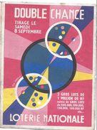 Publicité Loterie Nationale/Papillon 2 Volets/Double Chance/Samedi 8 Septembre 1962/Avec Tableau Des Lots /1962    LOT10 - Lottery Tickets