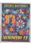 Publicité Loterie Nationale/Papillon 2 Volets/Vendredi 13/Vendredi 13 Juillet 1962/Avec Tableau Des Lots /1962    LOT11 - Biglietti Della Lotteria