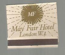 Tabac , Boite, Pochette D'ALLUMETTES, 2 Scans, Angleterre , LONDON , MAY FAIR HOTEL, 2 Scans - Boites D'allumettes