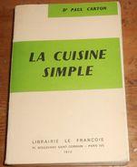 .La Cuisine Simple. Paul Carton.1970. - Corse